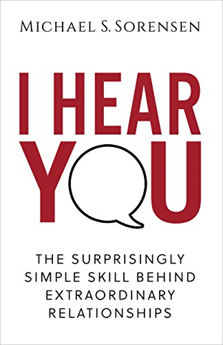 I Hear You by Michael Sorensen - A Book about Validation in Relationships